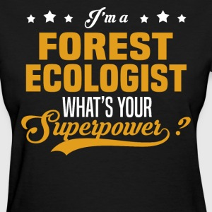 Forest Ecologist - Women's T-Shirt