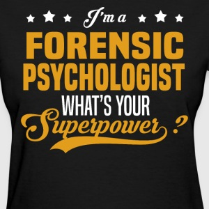 Forensic Psychologist - Women's T-Shirt