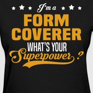 Form Coverer - Women's T-Shirt