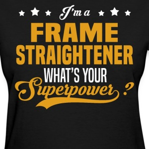 Frame Straightener - Women's T-Shirt