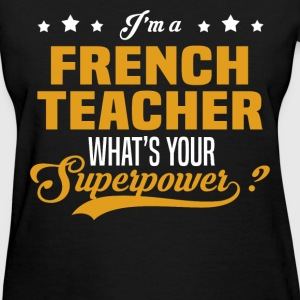 French Teacher  - Women's T-Shirt
