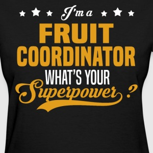 Fruit Coordinator - Women's T-Shirt