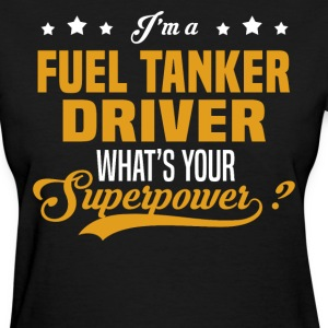 Fuel Tanker Driver - Women's T-Shirt