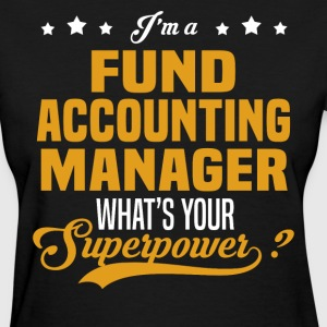 Fund Accounting Manager - Women's T-Shirt
