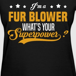 Fur Blower - Women's T-Shirt