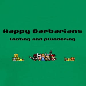 Happy Barbarians - Looting and Plundering - Men's Premium T-Shirt