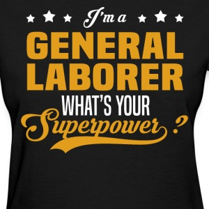 General Laborer - Women's T-Shirt