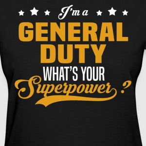 General Duty - Women's T-Shirt
