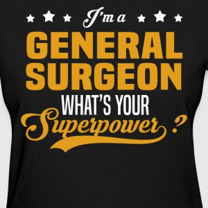 General Surgeon - Women's T-Shirt