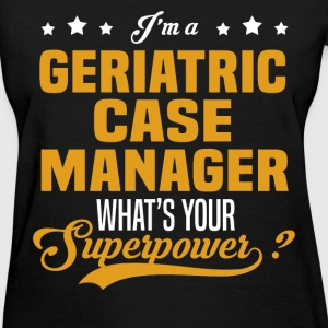 Geriatric Case Manager - Women's T-Shirt