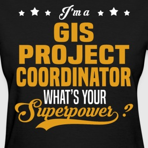 GIS Project Coordinator - Women's T-Shirt