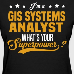 GIS Systems Analyst - Women's T-Shirt