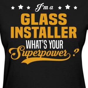 Glass Installer - Women's T-Shirt