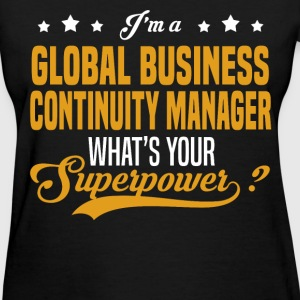 Global Business Continuity Manager - Women's T-Shirt