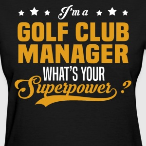 Golf Club Manager - Women's T-Shirt