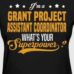 Grant Project Assistant Coordinator - Women's T-Shirt