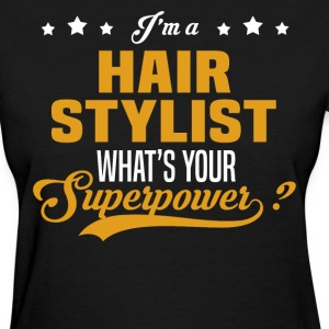 Hair Stylist - Women's T-Shirt