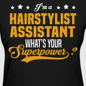 Hairstylist Assistant - Women's T-Shirt