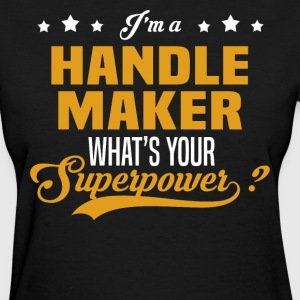 Handle Maker - Women's T-Shirt
