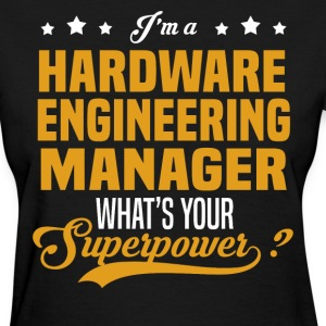 Hardware Engineering Manager - Women's T-Shirt
