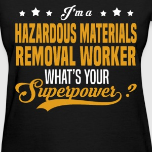 Hazardous Materials Removal Worker - Women's T-Shirt
