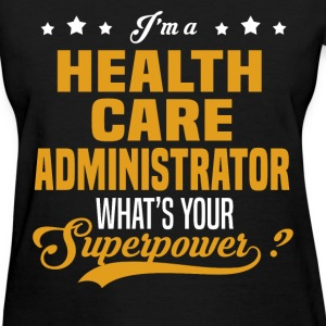 Health Care Administrator - Women's T-Shirt