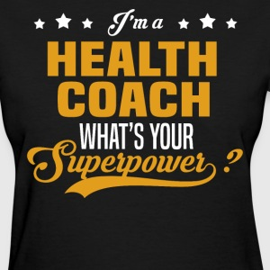 Health Coach - Women's T-Shirt