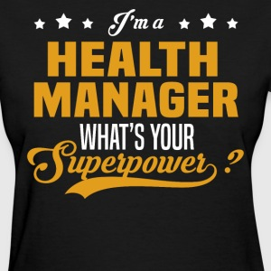 Health Manager - Women's T-Shirt