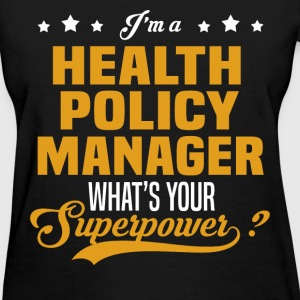 Health Policy Manager - Women's T-Shirt