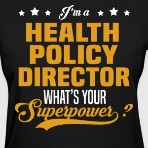 Health Policy Director - Women's T-Shirt