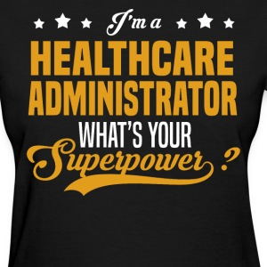 Healthcare Administrator - Women's T-Shirt