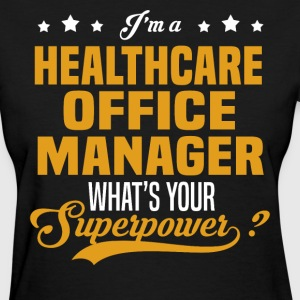 Healthcare Office Manager - Women's T-Shirt