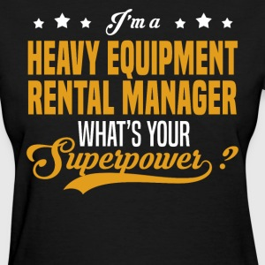 Heavy Equipment Rental Manager - Women's T-Shirt