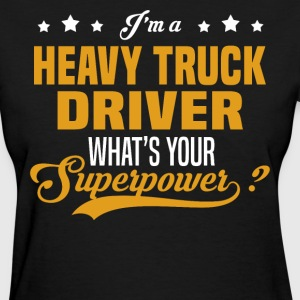 Heavy Truck Driver - Women's T-Shirt