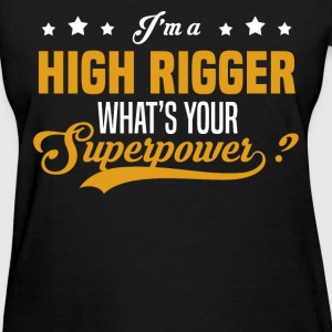 High Rigger - Women's T-Shirt