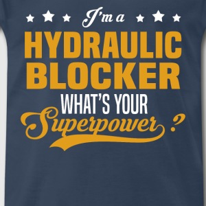 Hydraulic Blocker - Men's Premium T-Shirt