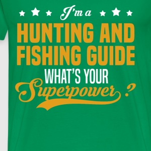 Hunting And Fishing Guide - Men's Premium T-Shirt