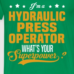 Hydraulic Press Operator - Men's Premium T-Shirt