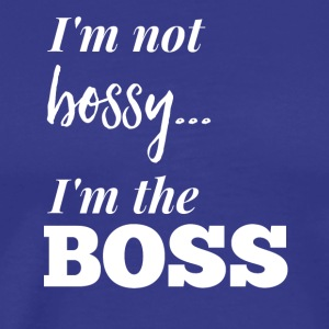 I'm not bossy... - Men's Premium T-Shirt