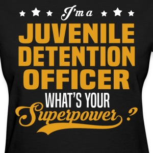 Juvenile Detention Officer - Women's T-Shirt