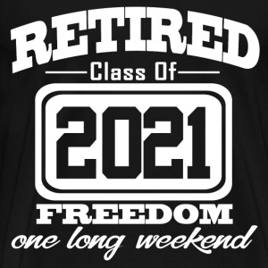 retired 2021 347387834.png T-Shirts - Men's Premium T-Shirt