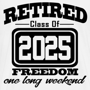 retired 2025 1121323.png T-Shirts - Men's Premium T-Shirt