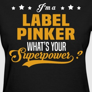 Label Pinker - Women's T-Shirt