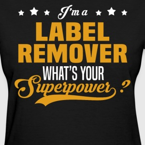 Label Remover - Women's T-Shirt