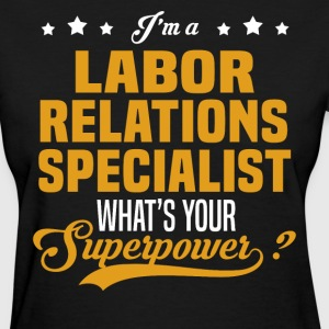Labor Relations Specialist - Women's T-Shirt