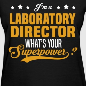 Laboratory Director - Women's T-Shirt
