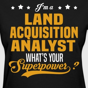 Land Acquisition Analyst - Women's T-Shirt
