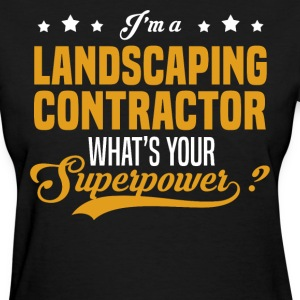 Landscaping Contractor - Women's T-Shirt