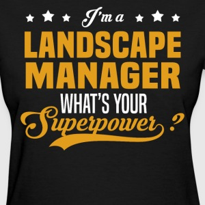 Landscape Manager - Women's T-Shirt
