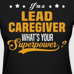 Lead Caregiver - Women's T-Shirt